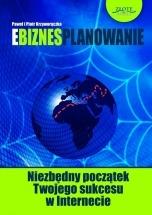 """Ebook """"Ebiznesplanowanie"""" / Paweł i Piotr Krzyworączka"""
