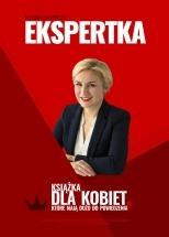 Ebook Ekspertka. Książka dla kobiet, które mają dużo do powiedzenia / Dominika Nawrocka