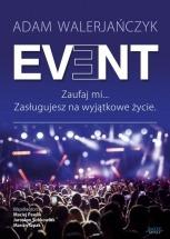 Książka EVENT - Zaufaj mi... Zasługujesz na wyjątkowe życie / Adam Walerjańczyk