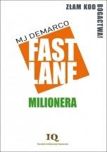 Ebook Fastlane Milionera /  MJ DeMarco
