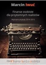 Darmowy ebook Finanse osobiste dla przytomnych realistów / Marcin Iwuć
