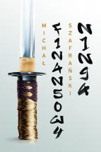 """Książka """"Finansowy ninja"""" - Michał Szafrański"""