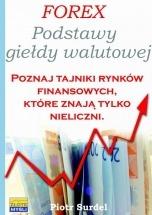 Ebook Forex 1. Podstawy Giełdy Walutowej / Piotr Surdel