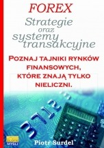 Ebook Forex 3. Strategie i systemy transakcyjne / Piotr Surdel