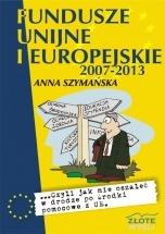 Ebook Fundusze unijne i europejskie / Anna Szymańska