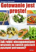 Ebook Gotowanie jest proste / Grzegorz Ostrowski