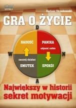 Ebook Gra o życie. Największy w historii sekret motywacji / Dariusz Skraskowski