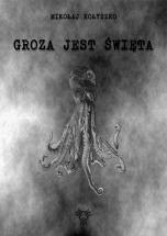 Darmowy ebook Groza jest święta / Mikołaj Kołyszko