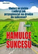 Ebook Hamulce sukcesu / Janusz Kozioł
