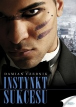Ebook Instynkt sukcesu / Damian Czernik