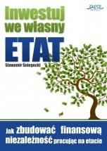 Ebook Inwestuj we własny etat / Sławomir Śniegocki