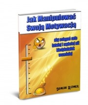Darmowy ebook Jak Manipulować Swoją Motywacją / Damian Redmer