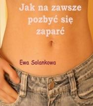 Ebook Jak na zawsze pozbyć się zaparć / Ewa Solankowa