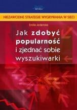 Ebook Jak zdobyć popularność i zjednać sobie wyszukiwarki? / Emilia Jedamska