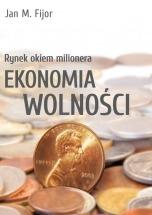 Darmowy ebook Rynek okiem milionera.  Ekonomia wolności / Jan Fijor