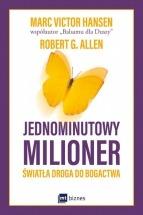Ebook Jednominutowy milioner. Światła droga do bogactwa / Robert G. Allen, Mark Victor Hansen
