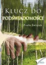 Ebook Klucz do podświadomości / Paula Świątek