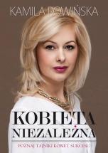 Ebook Kobieta niezależna / Kamila Rowińska