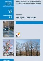 Ebook Kto czyta - nie błądzi. Podręcznik do nauki języka polskiego. Ćwiczenia rozwijające sprawność czytania (B2, C1) / Anna Seretny