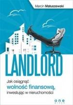 Ebook Landlord. Jak osiągnąć wolność finansową, inwestując w nieruchomości / Marcin Matuszewski