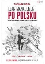 Książka Lean management po polsku. O dobrych i złych praktykach / Tomasz Król