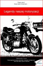 Ebook Legendy naszej motoryzacji / Aleksander Sowa