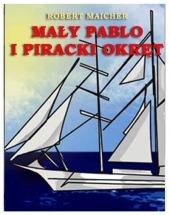 Darmowy ebook Mały Pablo i piracki okręt / Robert Maicher