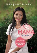 "Książka ""Mama bez recepty"" - Anna Joniec-Bieniek"