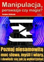 Ebook Manipulacja, perswazja czy magia? / Sergiusz Kizińczuk