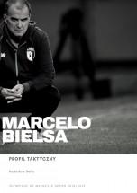 """Darmowy ebook """"Marcelo Bielsa - Profil Taktyczny"""" - Radosław Bella"""