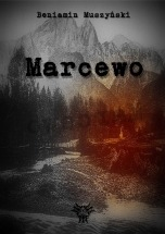 Darmowy ebook Marcewo / Beniamin Muszyński