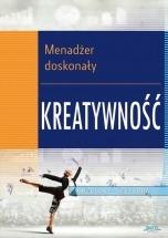 Ebook Menadżer doskonały 2. Kreatywność / Grzegorz Szczerba