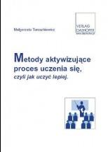Ebook Metody aktywizujące proces uczenia się czyli jak uczyć lepiej / Małgorzata Taraszkiewicz