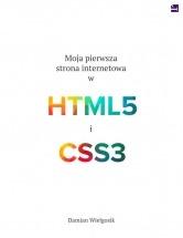 """Darmowy ebook """"Moja pierwsza strona internetowa w HTML5 i CSS3"""" - Damian Wielgosik"""