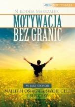 Ebook Motywacja bez granic / Nikodem Marszałek