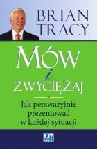 Książka Mów i zwyciężaj / Brian Tracy