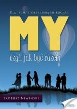Ebook MY - czyli jak być razem / Tadeusz Niwiński