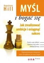 Książka Myśl i bogać się. Jak zrealizować ambicje i osiągnąć sukces / Napoleon Hill