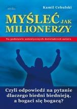 Książka Myśleć Jak Milionerzy / Kamil Cebulski