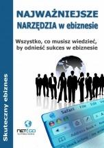 Darmowy ebook Najważniejsze narzędzia w ebiznesie / Agnieszka Kądziołka