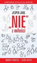 Ebook Nie z miłości. Mądrzy rodzice - silne dzieci / Jesper Juul