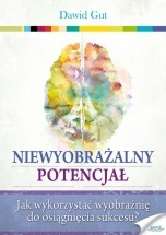 Ebook Niewyobrażalny potencjał / Dawid Gut
