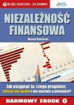 Darmowy ebook Niezależność finansowa / Michał Kidziński