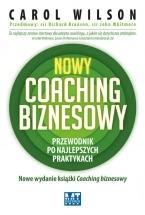 Ebook Nowy coaching biznesowy. Przewodnik po najlepszych praktykach / Carol Wilson