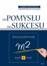 Ebook Od pomysłu do sukcesu / Mariusz Maksymilian Jasionowski