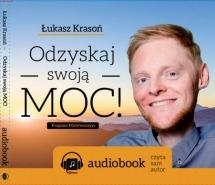 Audiobook Odzyskaj Swoją MOC / Łukasz Krasoń