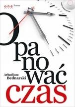 """Ebook """"Opanować czas"""" - Arkadiusz Bednarski"""