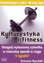 Ebook Perfekcyjny wygląd - kulturystyka i fitness / Tomasz Rychlik