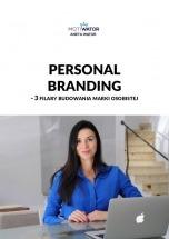 Darmowy Ebook Personal branding - 3 filary budowania marki osobistej / Aneta Wątor