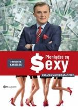 Książka Pieniądze są Sexy / Fryderyk Karzełek